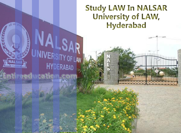 Study LAW In NALSAR University of LAW, Hyderabad