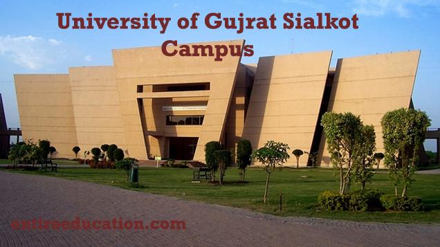 University of Gujrat Sialkot Campus Admission Last Date