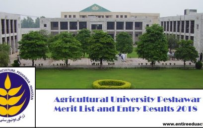 Agricultural University Peshawar AUP Merit List and Entry Test Results for Admissions 2018