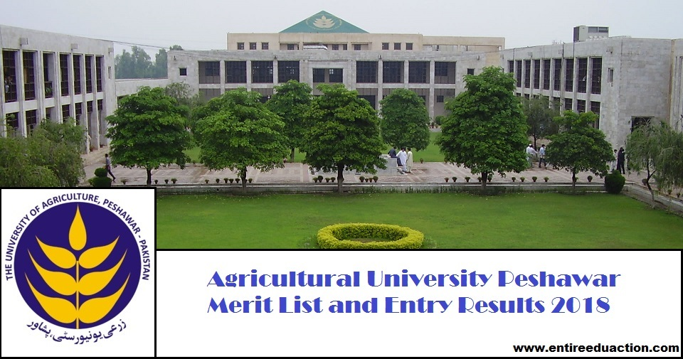 Agricultural University Peshawar AUP Merit List and Entry Test Results for Admissions 2019