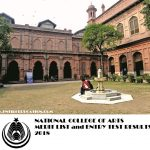 National College of Arts Merit list and Entry Test Results 2018
