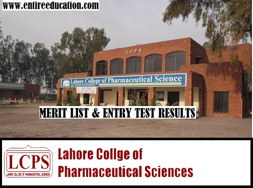 Lahore College of Pharmaceutical Sciences Merit List and Entry Test Results for Admissions 2019