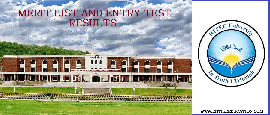 HITEC University Merit List and Entry Test Results for Admissions 2019