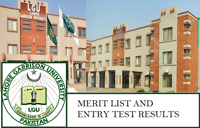 Lahore Garrison University Merit List and Entry Test Result for Admissions 2018