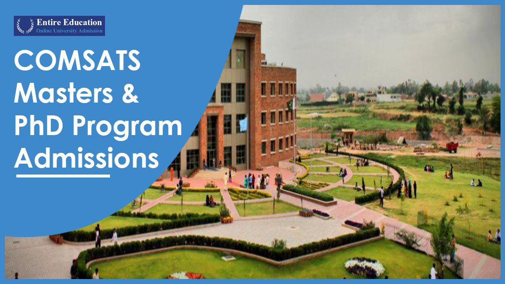 COMSATS University Masters and PhD Programs 2018 for Students