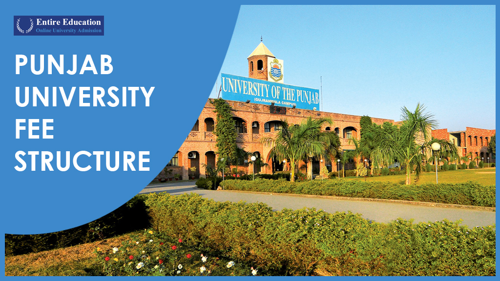 Punjab University Fee Structure 2019 For Undergraduate BS, Masters MS, PhD